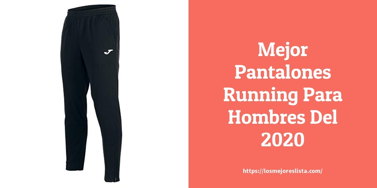 Las Mejores 10 Pantalones Running Para Hombres De 2020 Losmejoreslista Com