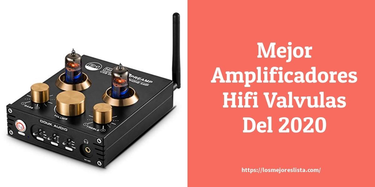 Las 10 mejores amplificadores hifi a valvulas en 2021