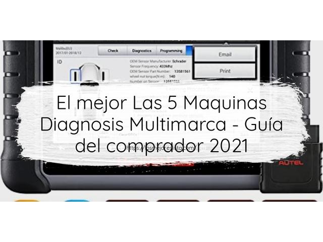 Las 5 mejores Maquinas Diagnosis Multimarca   en 2021