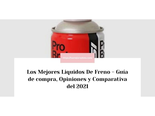 Las 10 mejores Mejores Liquidos De Freno en 2021