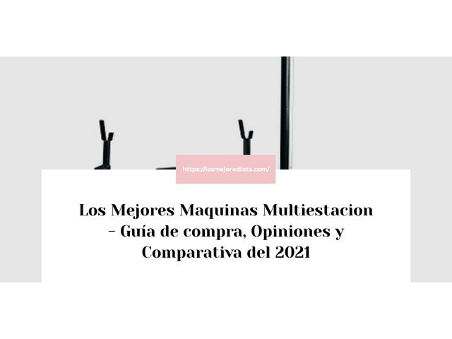 Las 10 mejores Maquinas Multiestacion   en 2021