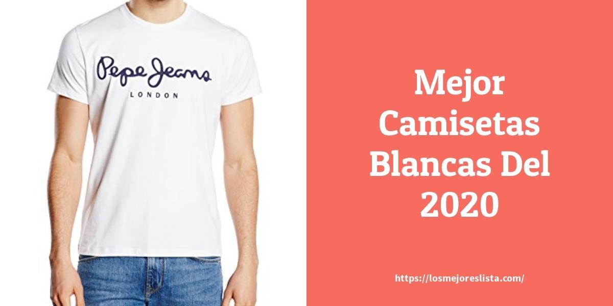 Las 10 mejores Camisetas Blancas   en 2021