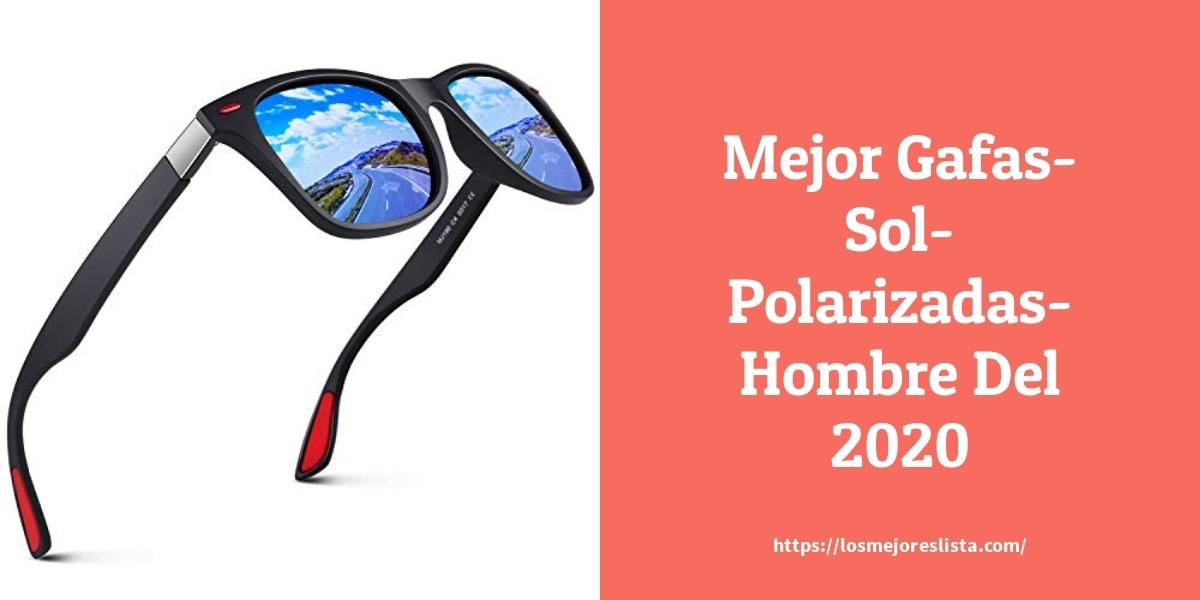 Las 10 Mejores Gafas Sol Polarizadas Hombre En 2020 Losmejoreslista Com
