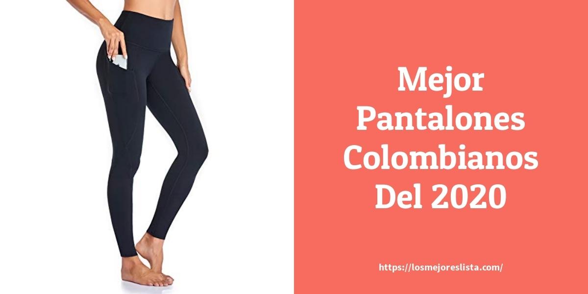 Las 10 Mejores Pantalones Colombianos En 2020 Losmejoreslista Com