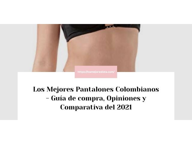 Las 10 mejores Pantalones Colombianos  en 2021