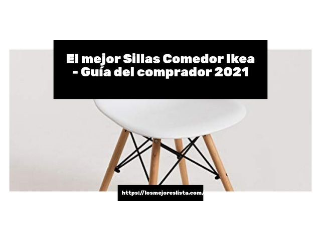 Las 10 mejores Sillas Comedor Ikea   en 2021