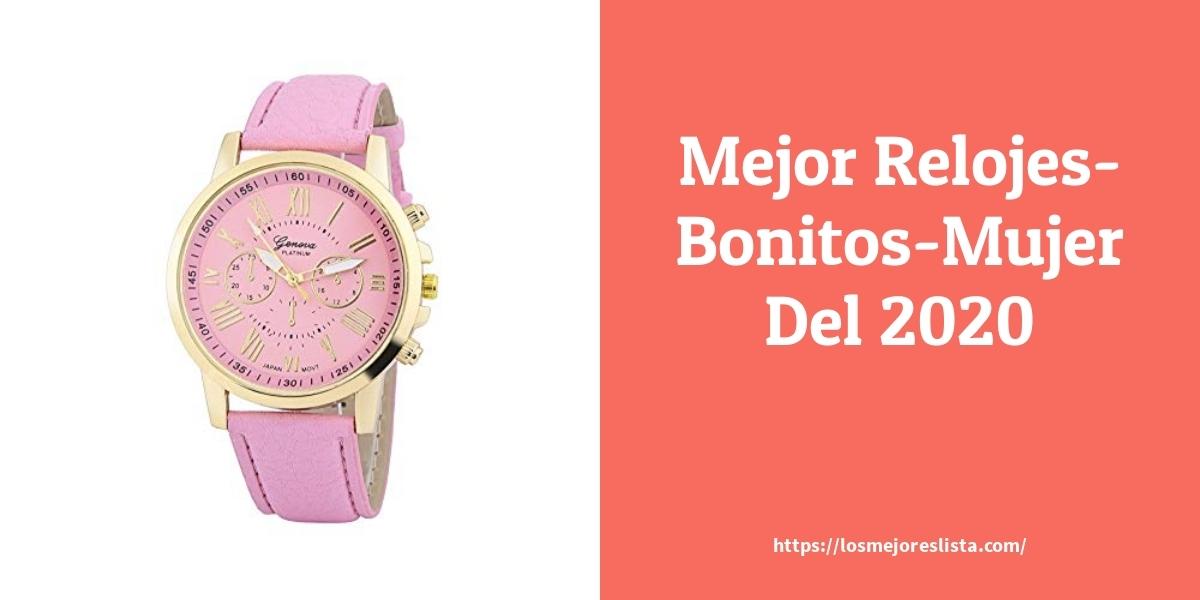 Las 10 mejores Relojes Bonitos Mujer  en 2021