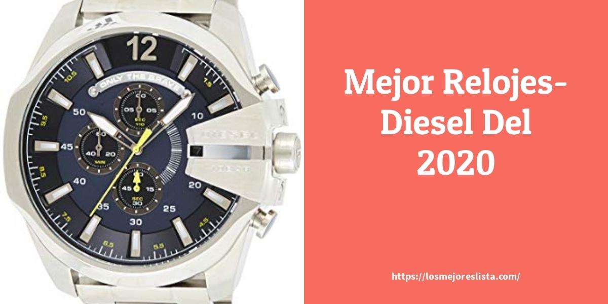 Las 10 mejores Relojes Diesel  en 2021