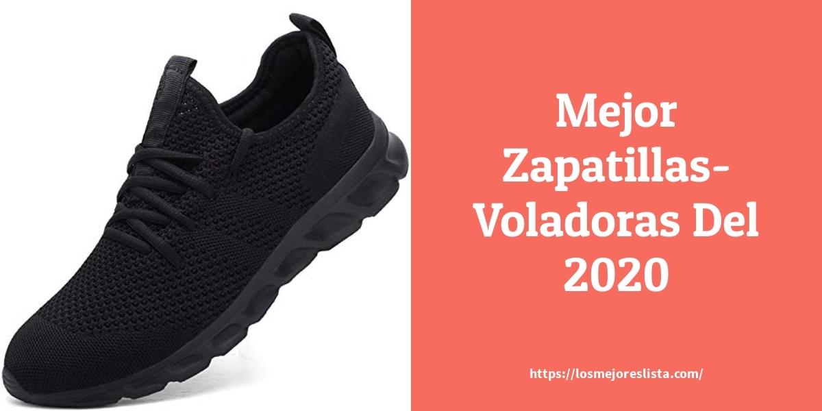 Las 10 mejores Zapatillas Voladoras   en 2021