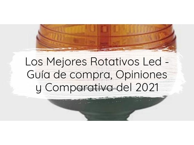 Las mejores 10 rotativos led de 2021