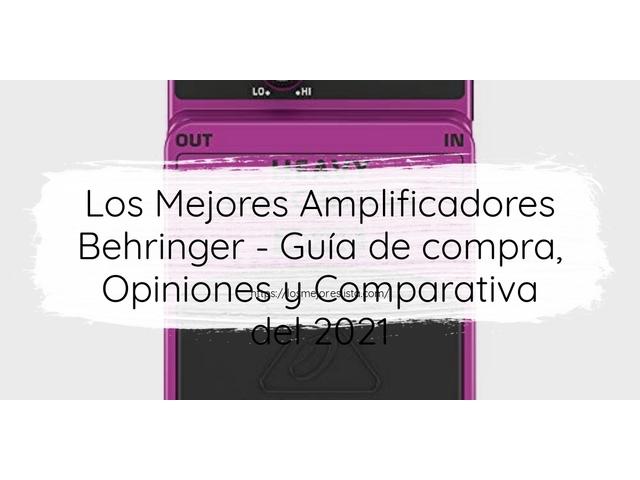 Los mejores 10 Amplificadores Behringer – Guía de compra, Opiniones y Análisis en 2021