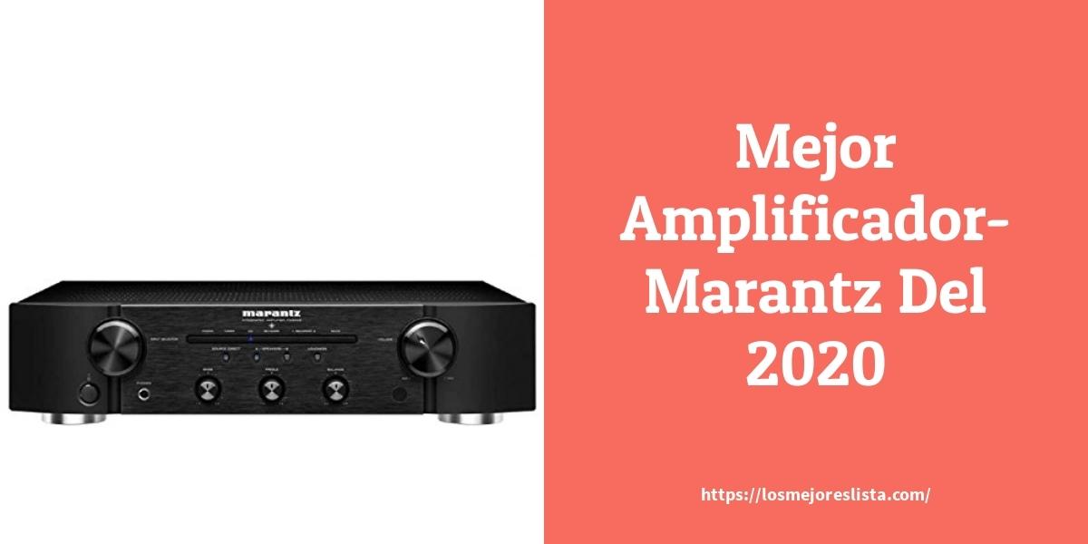 Los mejores 10 Amplificador Marantz – Guía de compra, Opiniones y Análisis en 2021