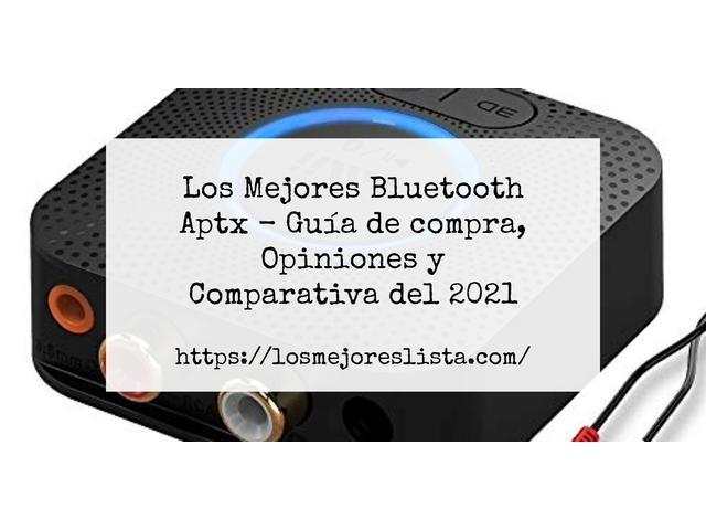 Los mejores 10 Bluetooth Aptx – Guía de compra, Opiniones y Análisis en 2021