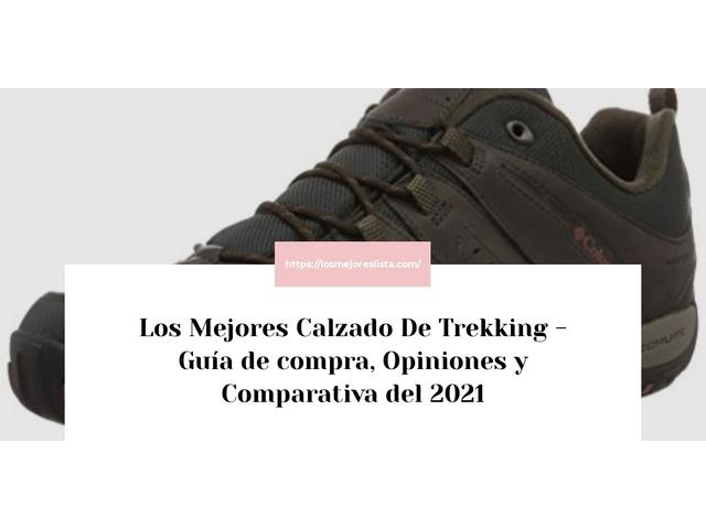 Los mejores 10 Calzado De Trekking – Guía de compra, Opiniones y Análisis en 2021