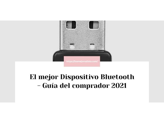Los mejores 10 Dispositivo Bluetooth – Guía de compra, Opiniones y Análisis en 2021