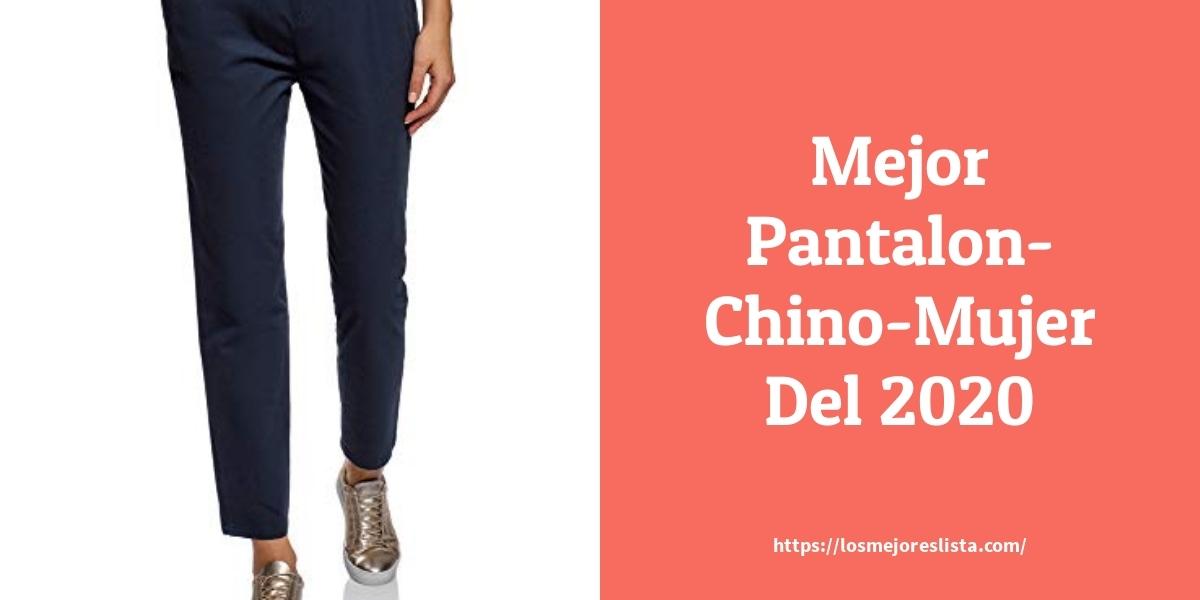 Los Mejores 10 Pantalon Chino Mujer Guia De Compra Opiniones Y Analisis En 2020 Losmejoreslista Com