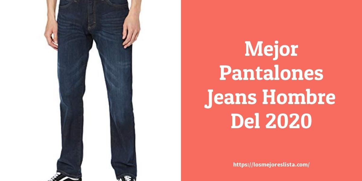 Los Mejores 10 Pantalones Jeans Hombre Guia De Compra Opiniones Y Analisis En 2020 Losmejoreslista Com