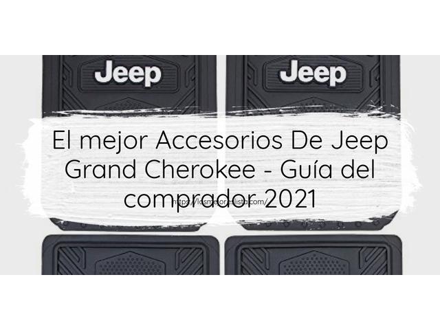 Los mejores 10 Accesorios De Jeep Grand Cherokee – Guía de compra, Opiniones y Análisis en 2021