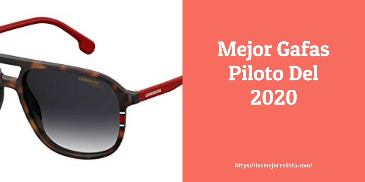 Los mejores 10 Gafas Piloto – Guía de compra, Opiniones y Análisis en 2021