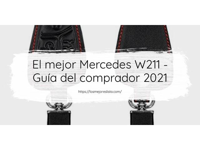 Los mejores 10 Mercedes W211 – Guía de compra, Opiniones y Análisis en 2021