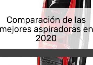 Comparación de las mejores aspiradoras en 2020
