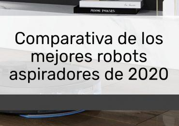 Comparativa de los mejores robots aspiradores de 2020