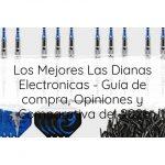 Los Mejores Las Dianas Electronicas - Guía de compra, Opiniones y Comparativa del 2021