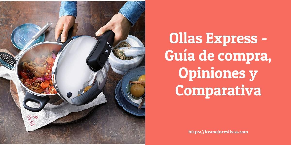 Ollas Express Guía de compra Opiniones y Comparativa