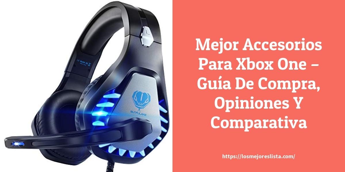Mejor Accesorios Para Xbox One – Guía De Compra, Opiniones Y Comparativa