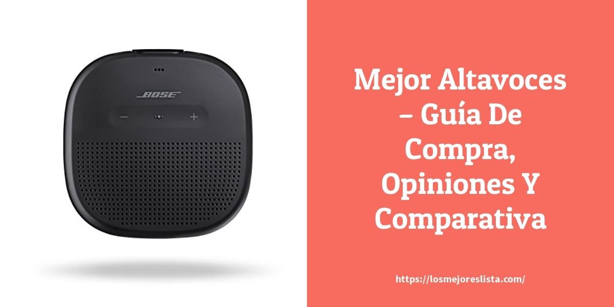 Mejor Altavoces – Guía De Compra, Opiniones Y Comparativa