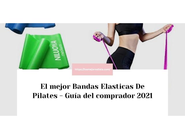 Mejor Bandas Elásticas De Pilates – Guía De Compra, Opiniones Y Comparativa