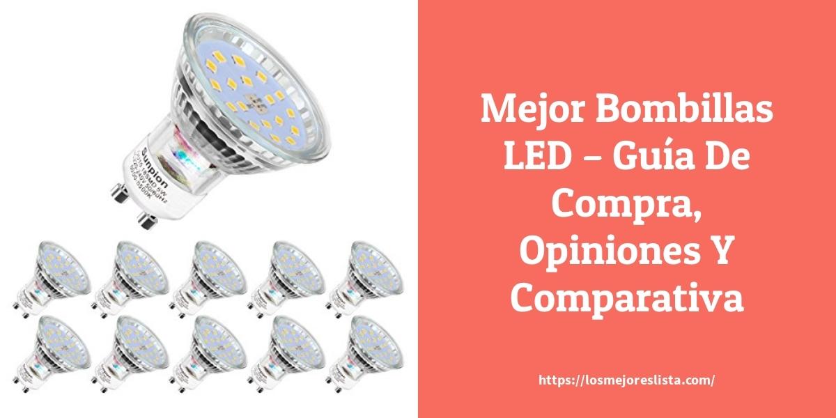 Mejor Bombillas LED – Guía De Compra, Opiniones Y Comparativa
