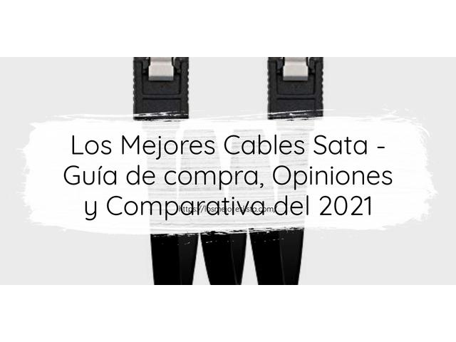 Mejor Cables SATA – Guía De Compra, Opiniones Y Comparativa