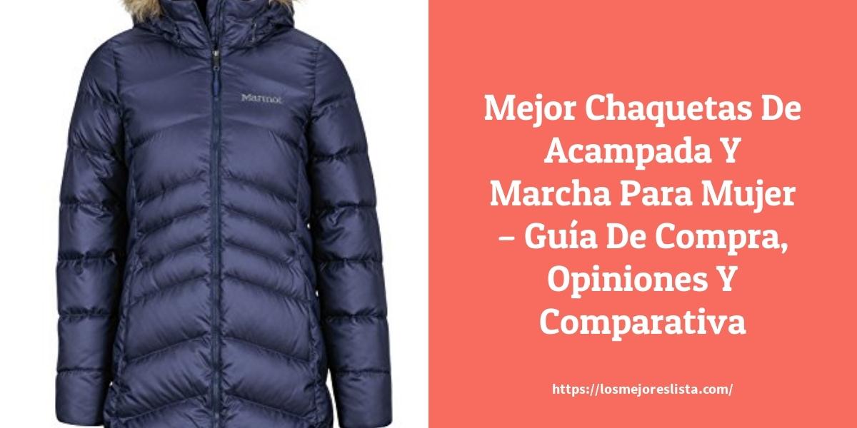 Mejor Chaquetas De Acampada Y Marcha Para Mujer – Guía De Compra, Opiniones Y Comparativa