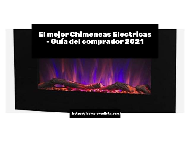 Mejor Chimeneas Eléctricas – Guía De Compra, Opiniones Y Comparativa