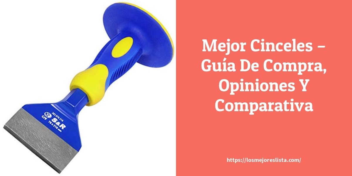 Mejor Cinceles – Guía De Compra, Opiniones Y Comparativa