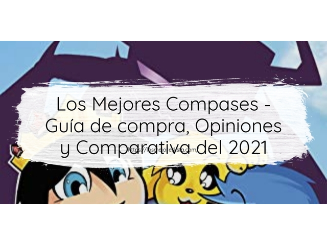 Mejor Compases – Guía De Compra, Opiniones Y Comparativa
