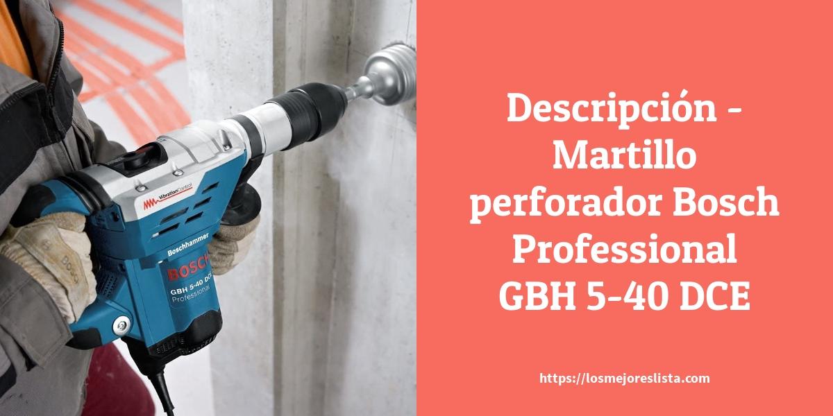 Descripción Martillo perforador Bosch Professional GBH 540 DCE