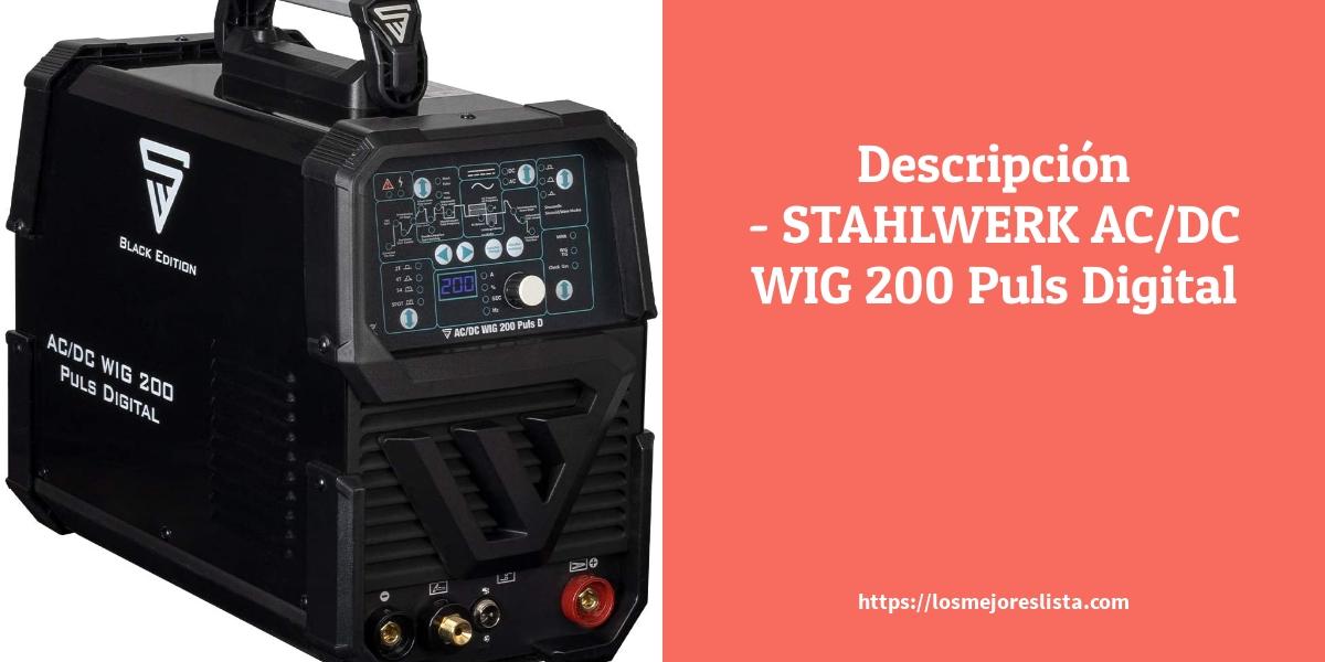 Descripción STAHLWERKACDC WIG 200 Puls Digital