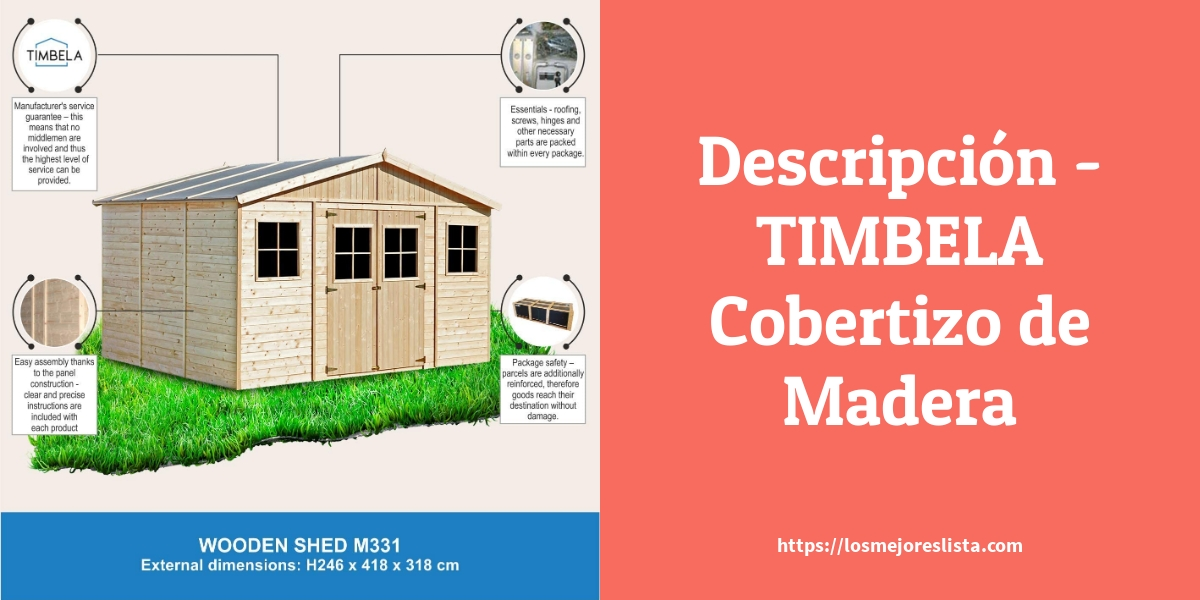 Descripción TIMBELA Cobertizo de Madera