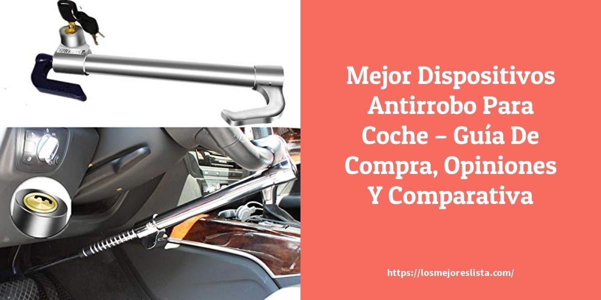 Mejor Dispositivos Antirrobo Para Coche – Guía De Compra, Opiniones Y Comparativa