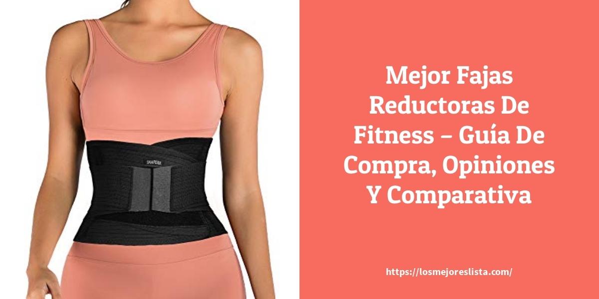 Mejor Fajas Reductoras De Fitness – Guía De Compra, Opiniones Y Comparativa