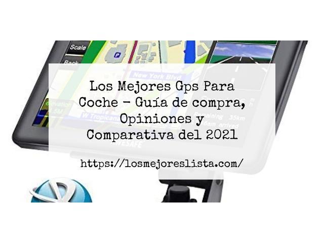 Mejor GPS Para Coche – Guía De Compra, Opiniones Y Comparativa
