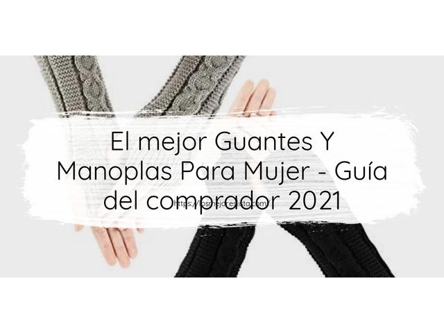 Mejor Guantes Y Manoplas Para Mujer – Guía De Compra, Opiniones Y Comparativa