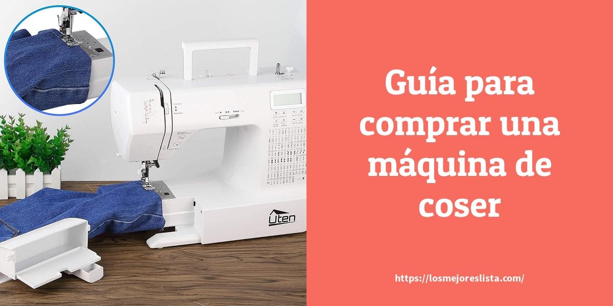 Guía para comprar una máquina de coser