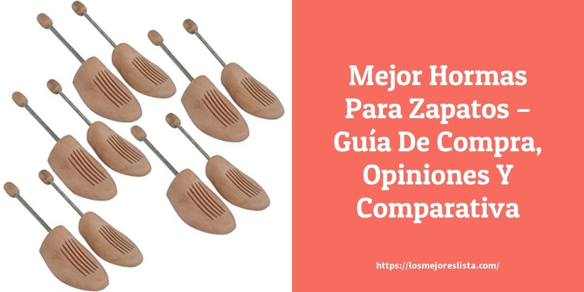 Mejor Hormas Para Zapatos – Guía De Compra, Opiniones Y Comparativa
