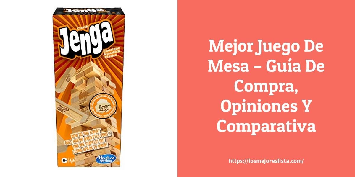 Mejor Juego De Mesa – Guía De Compra, Opiniones Y Comparativa