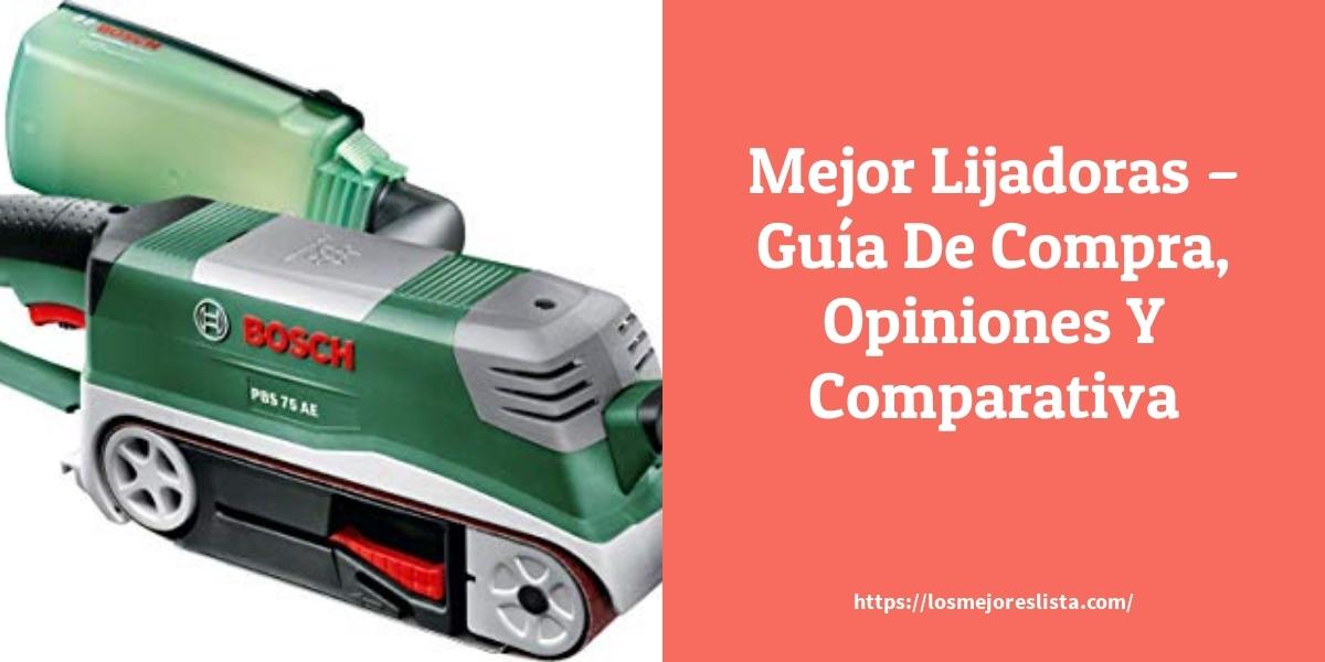 Mejor Lijadoras – Guía De Compra, Opiniones Y Comparativa
