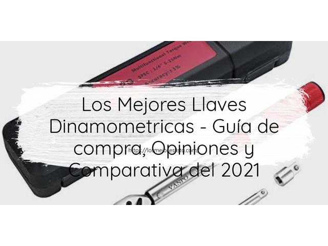 Mejor Llaves Dinamométricas – Guía De Compra, Opiniones Y Comparativa