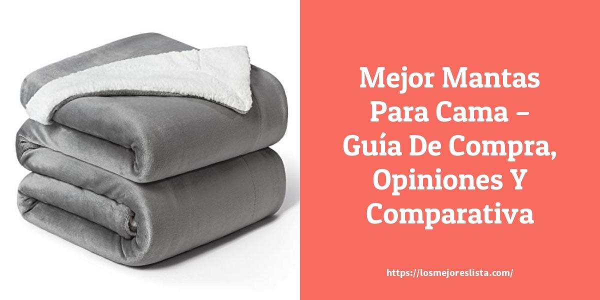Mejor Mantas Para Cama – Guía De Compra, Opiniones Y Comparativa